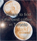 where to find the best coffee in toronto